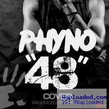 Phyno - 48 (Prod. Chopstix)